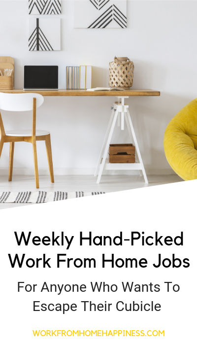 These work from home job leads are hand picked and updated weekly. Isn't it about time you kicked your cubicle to the curb?