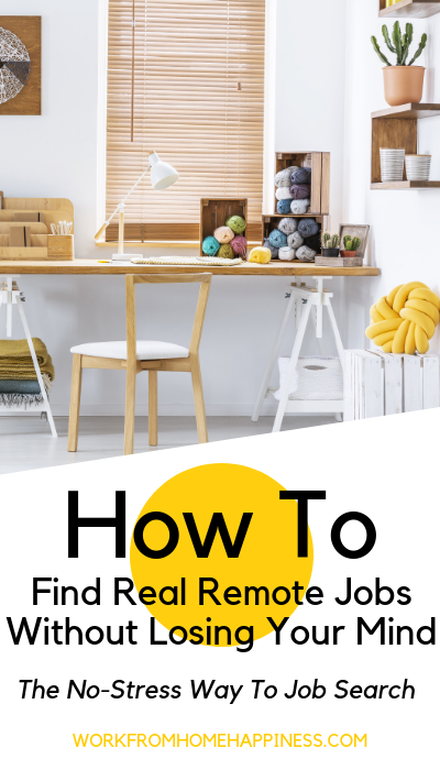Want to find remote jobs from home? Here's how to find the perfect work from home job without losing your mind!