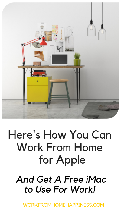 Apple Work From Home: How To Work Remotely For Apple (And Get a Free iMac!)