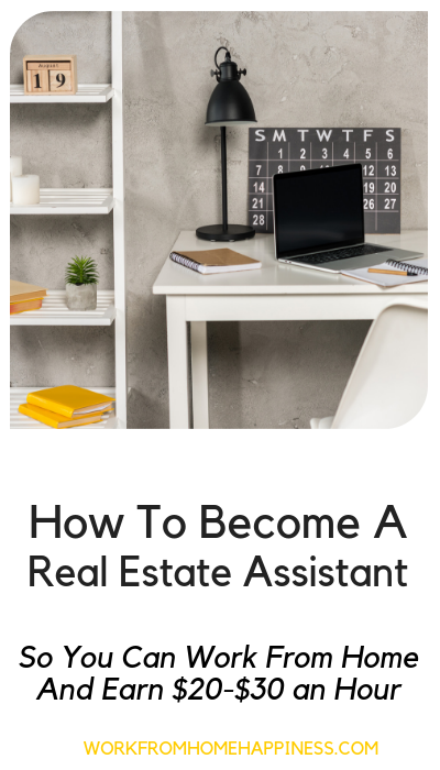 Real estate assistant jobs: What they are and how to do it from home (while earning $20-$30/hour)