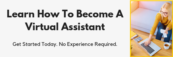 You can train to become a virtual assistant, even if you have no experience. Here's how.