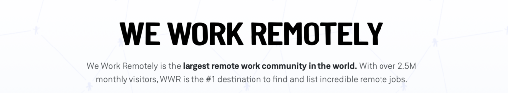 Find remote work today on We Work Remotely!