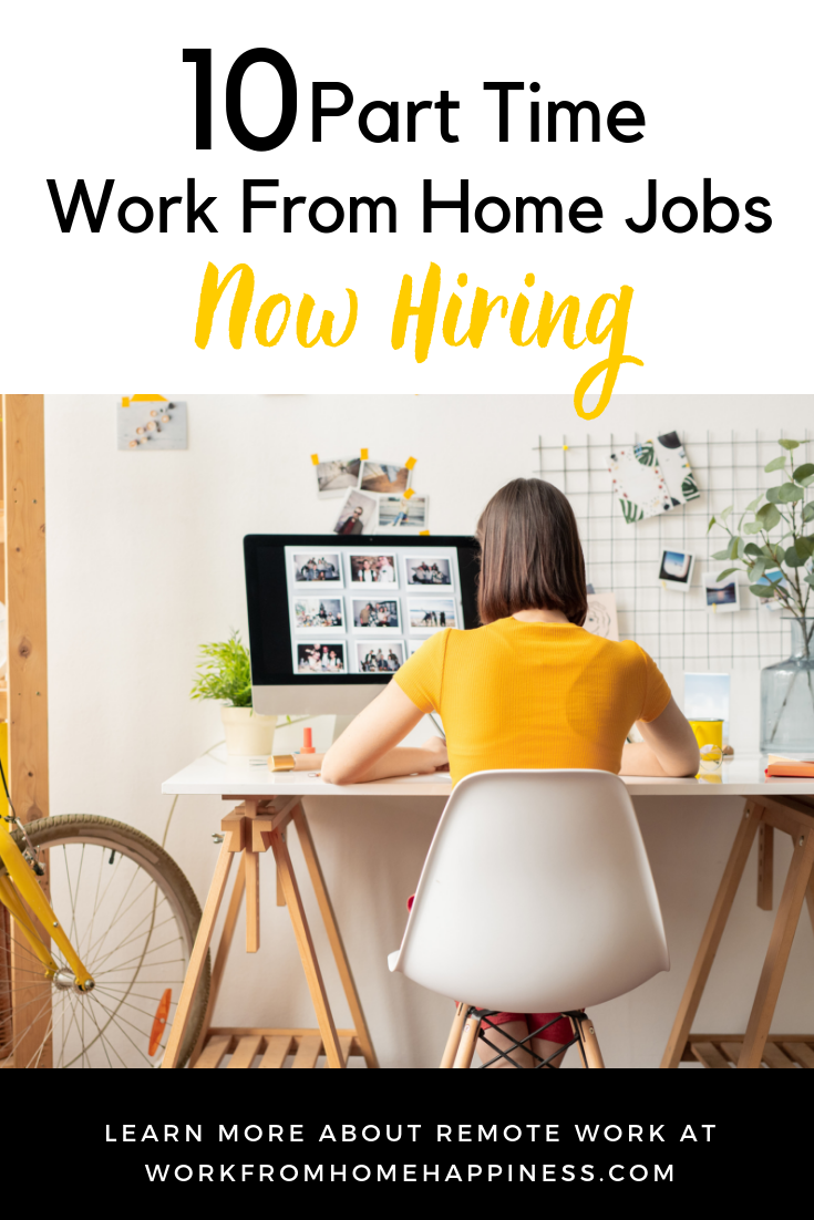 Want to work from home part time? These 10 companies are now hiring!