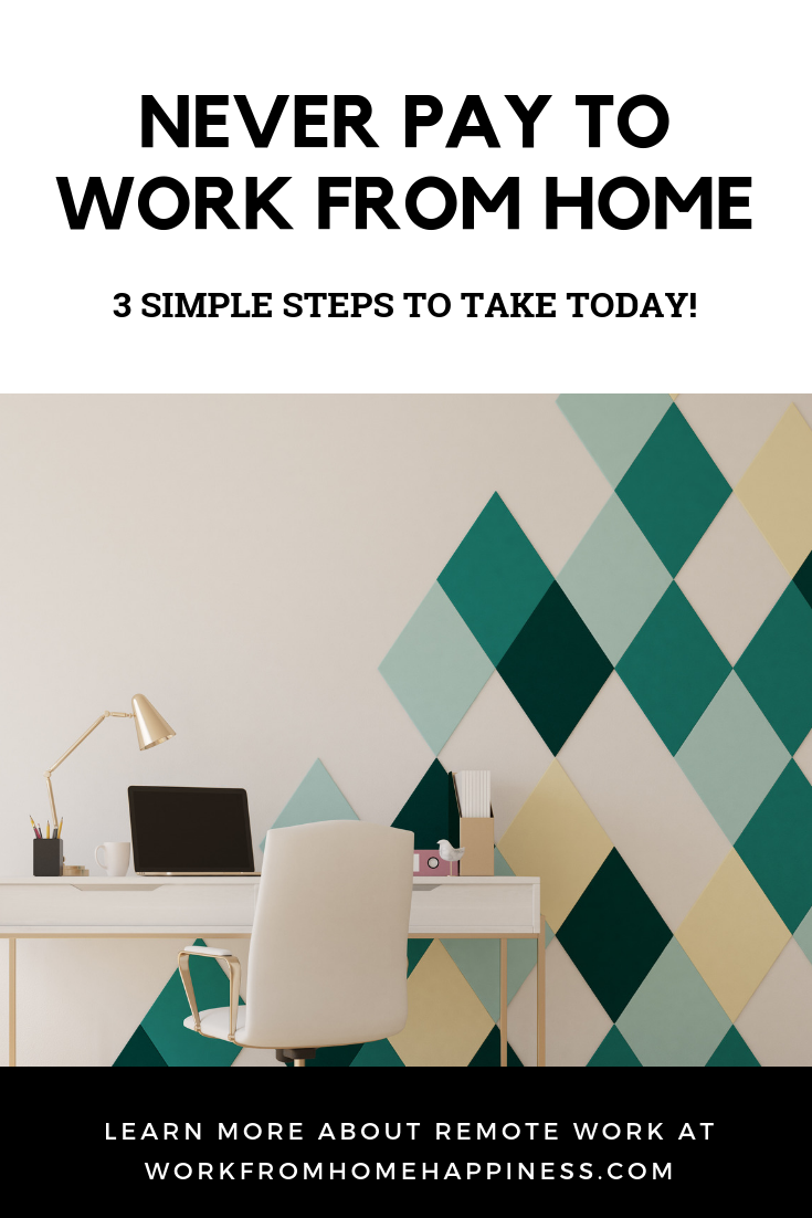Work From Home Without Investment: 3 Simple Steps To Take Today