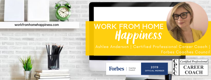 Feeling stuck in your work from home job search? Need some guidance? I'm a Certified Professional Career Coach and Forbes Coaches Council Official Member. Let me help you create a custom career plan to help you kick your cubicle to the curb.