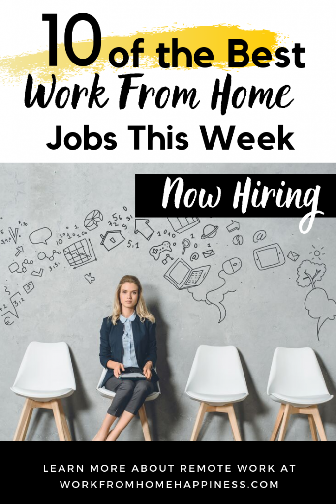 What work from home jobs are available this week? Check out this new list of real companies hiring remote workers right now.