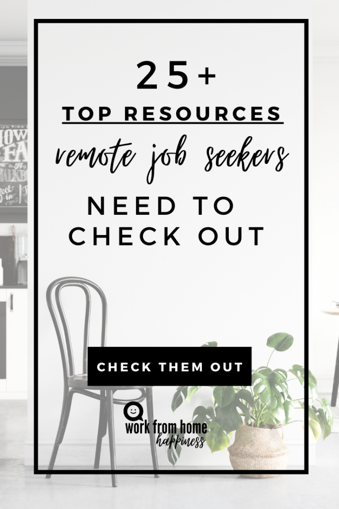 Here are 25 of the best remote job resources you can use right now to boost your job search.