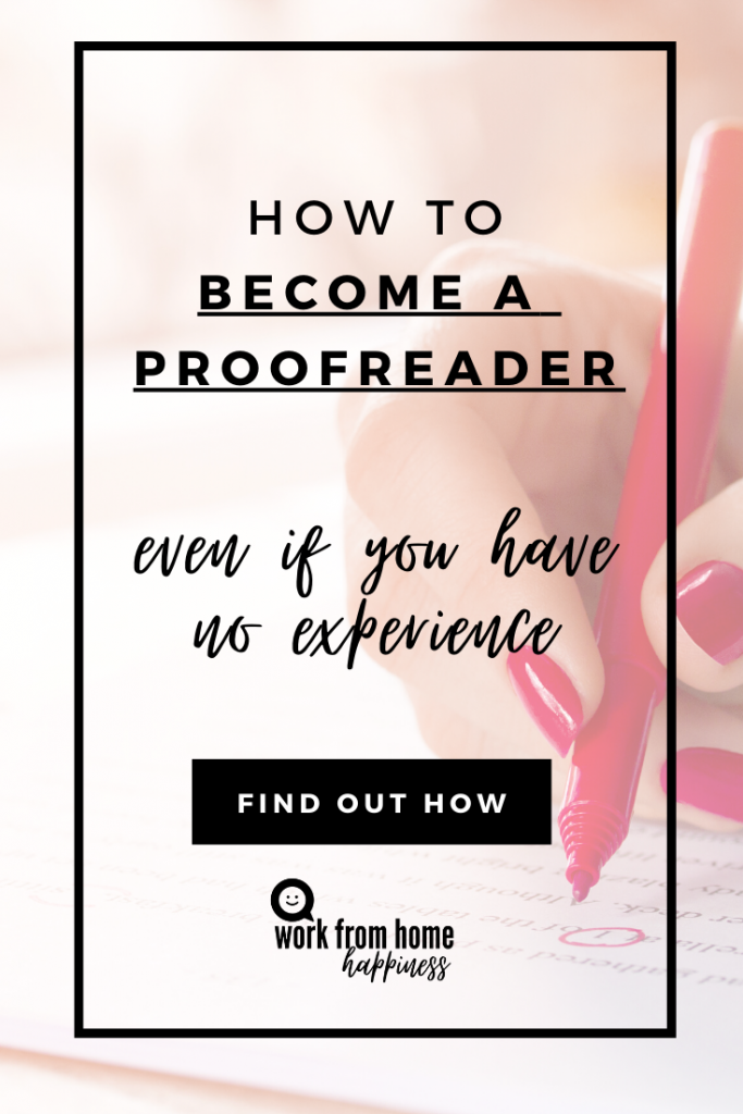 Ready to turn your love of reading into a career? Here's how to become a proofreader (even if you have no professional proofreading experience).