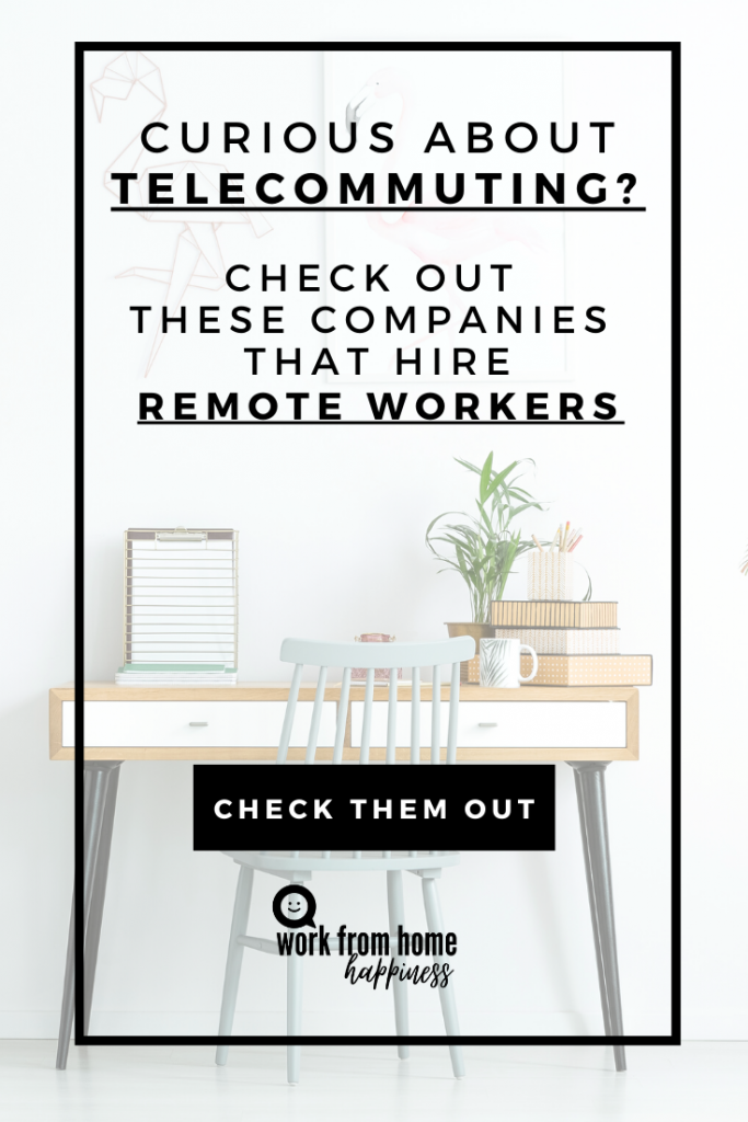 Looking for work from home jobs? These 10 companies are now hiring remote workers.