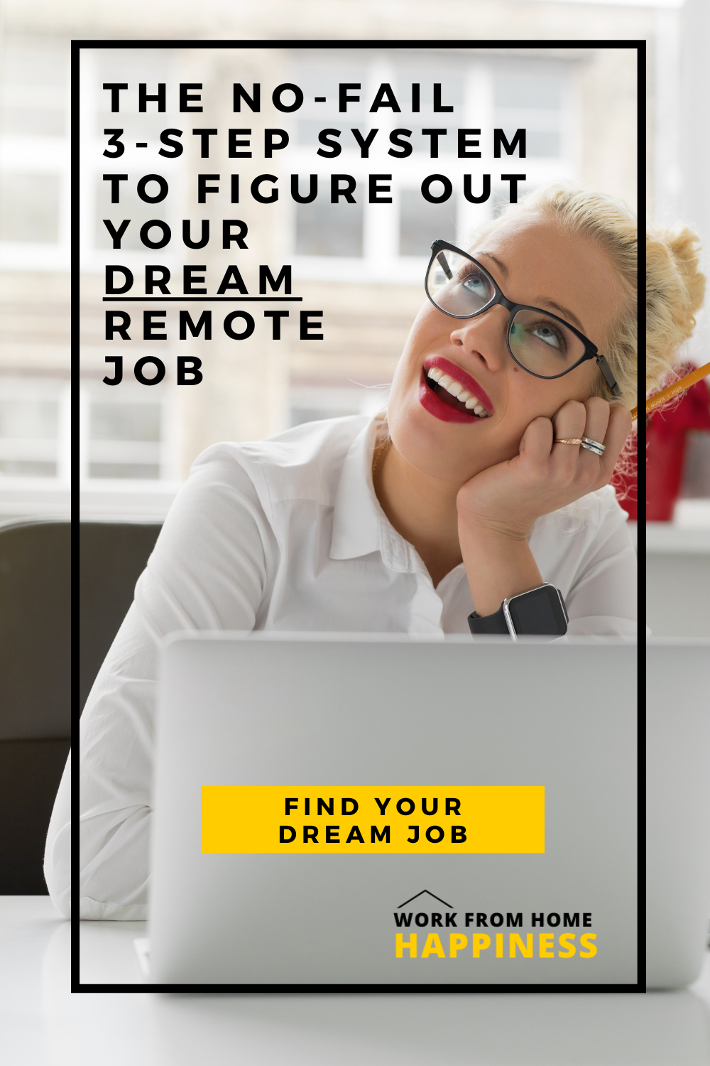 The No-Fail 3-Step System to Figure Out Your Dream Remote Job